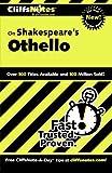 'Cliffs Notes on Shakespeare's Othello' von Gary K. Carey