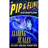 Sliding Scales (A Pip & Flinx Adventure) ~ Alan Dean Foster