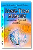 Long-Term Memory: Mechanisms, Types and Disorders (Neuroscience Research Progress: Perspectives on Cognitive Psychology)
