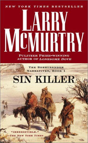 Image for Sin Killer : The Berrybender Narrative, Book 1