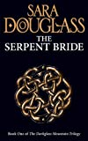 The Serpent Bride: Book One of the Darkglass Mountain Trilogy (Darkglass Mountain Trilogy 1)