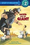 David and the Giant (Step-Into-Reading, Step 2) (0394888677) by Little, Emily