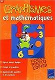 echange, troc Nicole Herr, Jacqueline Villani - Graphismes et mathématiques PS : Espace, temps, logique, formes et grandeurs, approche des quantités et des nombres