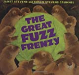 The Great Fuzz Frenzy (0152046267) by Janet Stevens