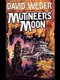 Mutineer's Moon (Dahak Book 1) (English Edition)