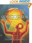 CONSCIOUSNESS -...