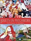 echange, troc Renée Mery - Jouets en Patchwork : Techniques et Modèles