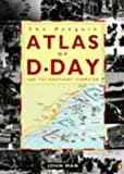 Atlas of the D-Day and Normandy Landings (014023859X) by Mann, John