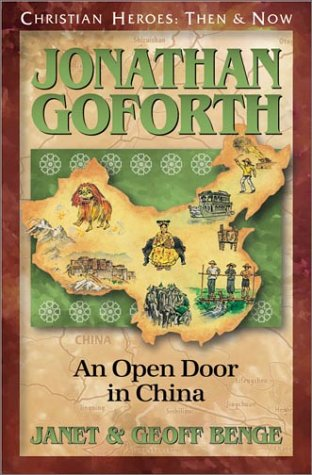 Image for Jonathan Goforth: An Open Door in China (Christian Heroes: Then & Now)