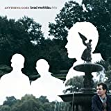 Anything Goes ~ Brad Mehldau