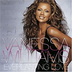 Everlasting Love - Vanessa Williams
