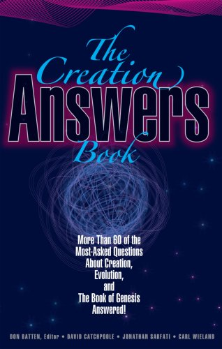 The Creation Answers Book, David Catchpoole, Jonathan Sarfati, Carl Wieland