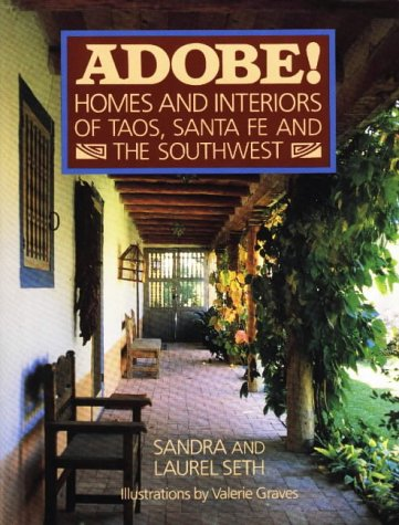 Image for ADOBE! Homes and Interiors: of Taos, Santa Fe and the Southwest