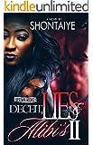 Deceit, Lies, & Alibi's 2 (Deceit Lies & Alibi's)