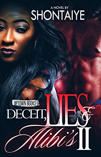 Deceit, Lies, & Alibi's 2 (Deceit Lies & Alibi's) PDF