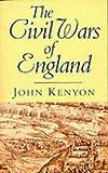 John Kenyon The Civil Wars of England (Phoenix Giants)