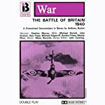 W6 The Battle of Britain (Dramatised) | Anthony Burton