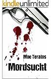Mordsucht (Ratz-Thriller 2)