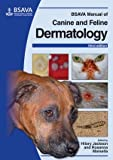 img - for BSAVA Manual of Canine and Feline Dermatology (BSAVA British Small Animal Veterinary Association) book / textbook / text book