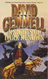 Knights Of Dark Renown David Gemmell