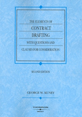 The Elements of Contract Drafting with Questions and...