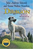 Dragon: Hound of Honor (Julie Andrews Collection) (0060571217) by Julie Andrews Edwards