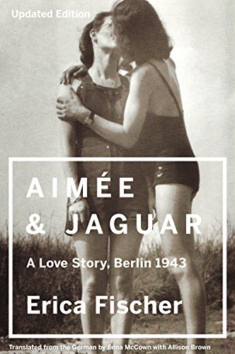 Aimee & Jaguar: A Love Story, Berlin 1943