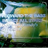 Forward The Bass