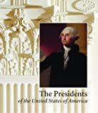 The Presidents of the United States of America (1857594096) by Freidel, Frank