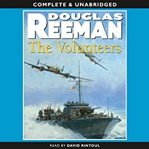 The Volunteers | [Douglas Reeman]