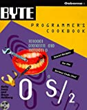 Byte's Os/2 Programmer's Cookbook (0078820391) by Ivens, Kathy
