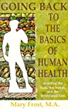 img - for Going Back to the Basics of Human Health book / textbook / text book