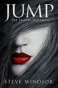 (FREE on 9/21) Jump: The Fallen: Testament 1 by Steve Windsor - http://eBooksHabit.com