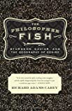 The Philosopher Fish: Sturgeon, Caviar, and the Geography of Desire