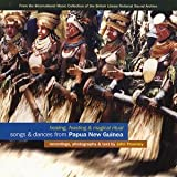 Songs & Dances From Papua New Guinea: Healing, Feasting & Magical Ritual Various Artists