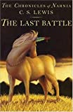 The Last Battle (paper-over-board) (Narnia) (0061125296) by C. S. Lewis