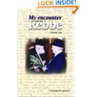 My Encounter with the Rebbe, Vol 1