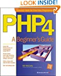PHP 4:  A Beginner's Guide