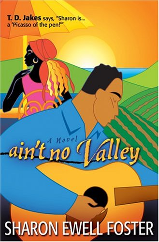 Aint No Valley, Foster,Sharon Ewell