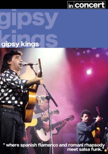The Gipsy Kings - In Concert [DVD]