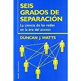 Seis grados de separación: La ciencia de las redes en la era del acceso: 59 (Transiciones)