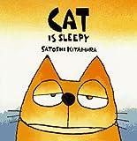Cat Is Sleepy (0374312230) by Kitamura, Satoshi