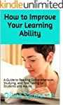 How to Improve Your Learning Ability:...