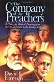 img - for The Company of the Preachers: A History of Biblical Preaching from the Old Testament to the Modern Era book / textbook / text book