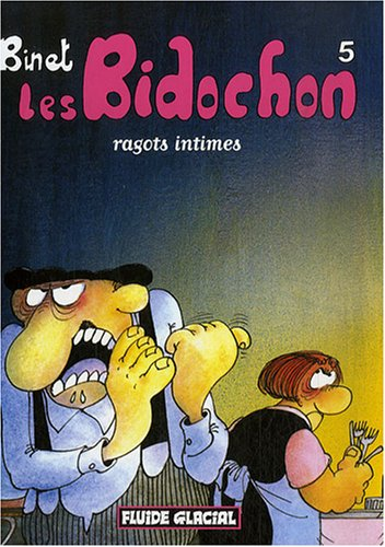 Les Bidochon T.5 : ragots intimes