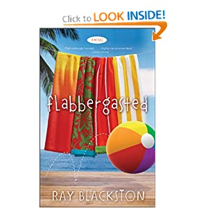 """Flabbergasted"" by Ray Blackston :Book Review"