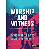 img - for Worship and Witness: Becoming a Great Commission Worshipper; Member Book book / textbook / text book