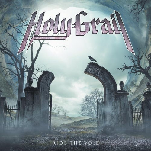 Ride the Void by HOLY GRAIL (2013-01-22)