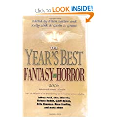The Year's Best Fantasy and Horror 2006: 19th Annual Collection (Year's Best Fantasy &amp; Horror) by Ellen Datlow,&#32;Gavin J. Grant and Kelly Link