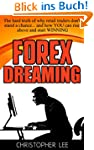 Forex Dreaming: The hard truth of why...